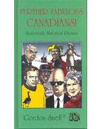 Further Fabolous Canadians!
