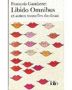 Libido Omnibus et autres nouvelles du divan