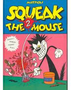 Squeak - The Mouse 2