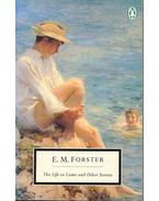The Life to Come and Other Stories - FORSTER, E.M.