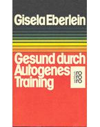 Gesund durch Autogenes Training