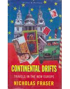 Continental Drifts - Travels in the New Europe