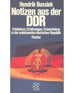 Notizen aus der DDR - Erlebnisse, Erfahrungen, Erkenntnisse in der unbekannten deutschen Republik