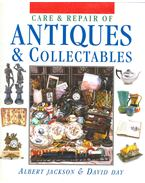 Care and Repair Antiques and Collectables - JACKSON, ALBERT - DAY, DAVID