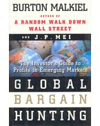 Global Bargain Hunting - The Investor's Guide to Profits in Emerging Markets
