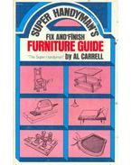 Super Handyman's Fix and Finish Furniture Guide