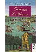 Tod am Zollhaus