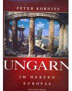 Ungarn - In Herzen Europas - Korniss Péter