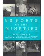 90 Poets of the Nineties - An Anthology of American and Canadian Poetry