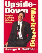 Upside-Down Marketing