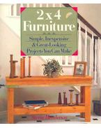 2 X 4 Furniture - Simple, Inexpensive & Great-Looking Projects You Can Make