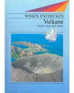 Vulkane - Kraft aus der Erde
