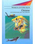 Ozeane - Erforschung der  Weltmeere