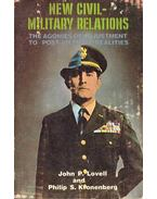 New Civil-Military Relations - The Agonies of Adjustment to Post-Vietnam Realities