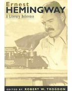 Ernest Hemingway - A Literary Reference