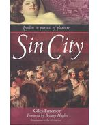 City of Sin - London in Pursuit of Pleasure