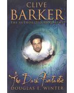 Clive Barker - The Dark Fantastic