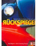 Rückspiegel - Deutsche Automobilgeschichte seit 1948