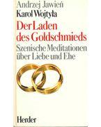 Der Laden des Goldschmieds - Szenische Meditationen über Liebe und Ehe