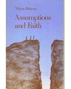 Assumptions and Faith