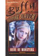 Buffy the Vampire Slayer - Here Be Monsters