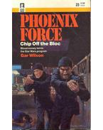Phoenix Force - Chip Off the Bloc
