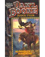 The Lost Wilderness Tales  Dan'l Boone - Algonquin Massacre
