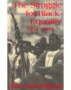 The Struggle for Black Equality 1954 - 1980