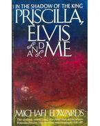 Priscilla, Elvis and Me