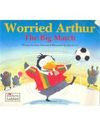 Worried Arthur - The Big Match