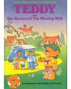 Teddy and the Mystery of the Missing Milk