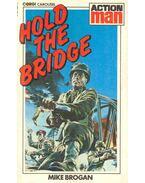 Hold the Bridge