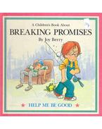 A Children's Book About Breaking Promises