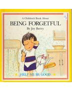 A Children's Book About Being Forgetful