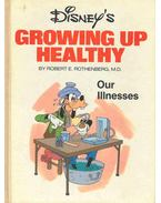 Disney's Growing Up Healthy - Our Illnesses