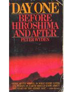 Day One - Before Hiroshima and After