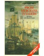 From Merciless Invaders