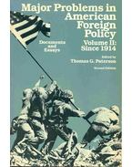 Major Problems in American Foreign Policy vol. II: Since 1914
