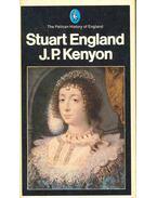Stuart England - J. P. Kenyon (szerk.)