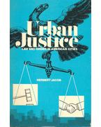 Urban Justice - Law and Order in American Cities