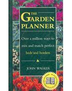 The Garden Planner - John Walker