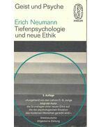 Geist und Psyche - Tiefenpsychologie und neue Ethik