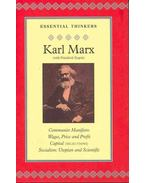 Communist Manifesto - Wages, Price and Profit - Capital (selection) - Socialism: Utopian and Scientific