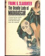 The Deadly Lady of Madagascar