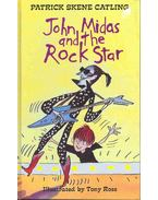 John Midas and the Rock Star