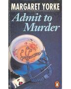 Admit to Murder