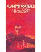 Planets for Sale - VAN VOGT, A.E.