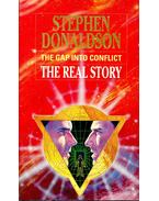The Gap into Conflict - The Real Story