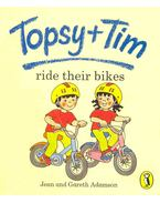 Topsy+Tim - Ride Their Bikes