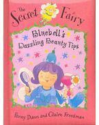 The Secret Fairy - Bluebell's Dazzling Beauty Tips